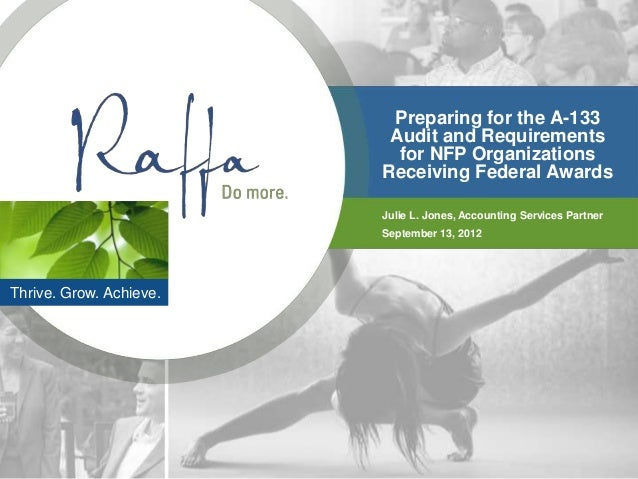 Preparing for the A-133                          Audit and Requirements                           for NFP Organizations   ...
