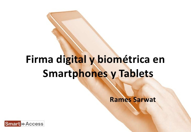 Firma digital y biométrica en dispositivos móviles