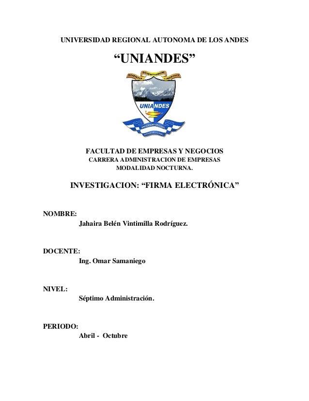 """UNIVERSIDAD REGIONAL AUTONOMA DE LOS ANDES """"UNIANDES"""" FACULTAD DE EMPRESAS Y NEGOCIOS CARRERA ADMINISTRACION DE EMPRESAS M..."""