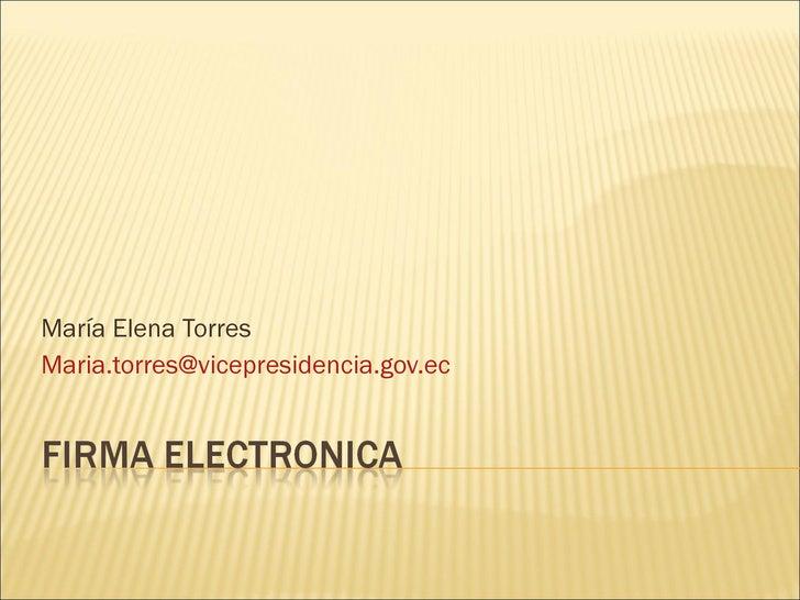 María Elena Torres [email_address]