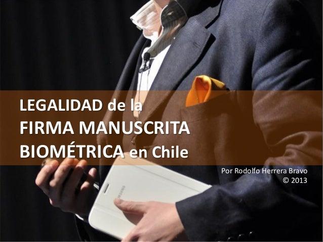 Legalidad de la firma manuscrita biométrica en Chile