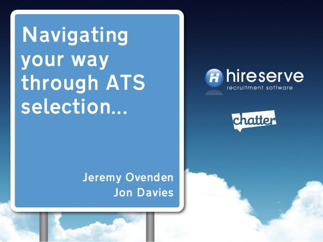 #FIRMday 15 May 2014 Hireserve and Chatter 'Navigating Your Way Through ATS Selection'