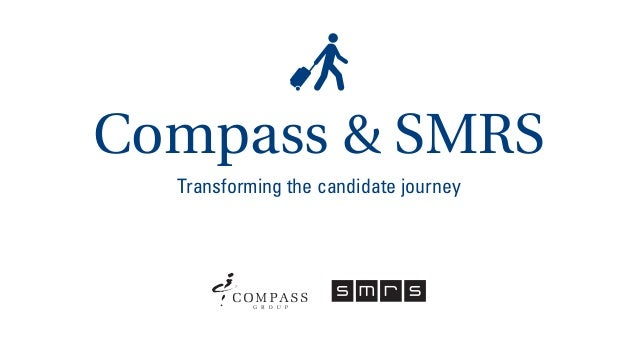 Compass & SMRS Transforming the candidate journey