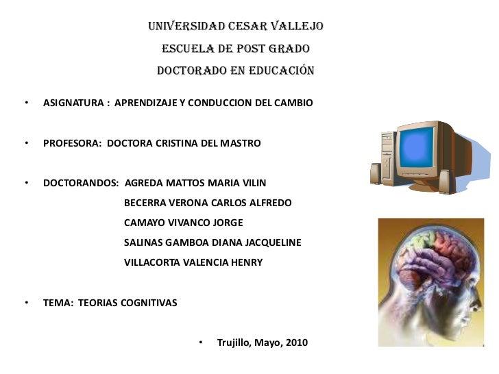Universidad Cesar Vallejo<br />Escuela de post grado<br />Doctorado en Educación<br />ASIGNATURA :  APRENDIZAJE Y CONDUCCI...