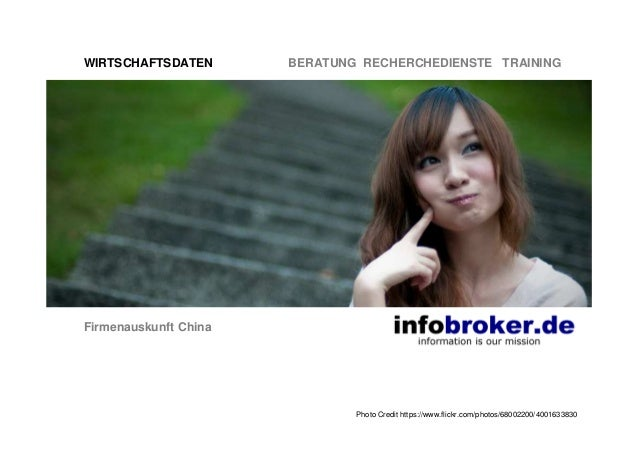 WIRTSCHAFTSDATEN BERATUNG RECHERCHEDIENSTE TRAINING Firmenauskunft China Photo Credit https://www.flickr.com/photos/680022...