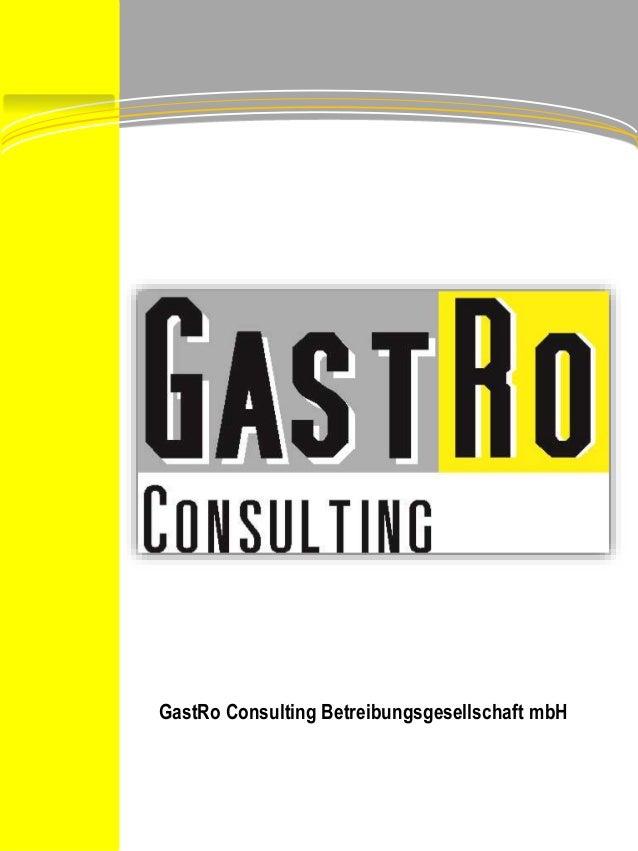 GastRo Consulting Betreibungsgesellschaft mbH