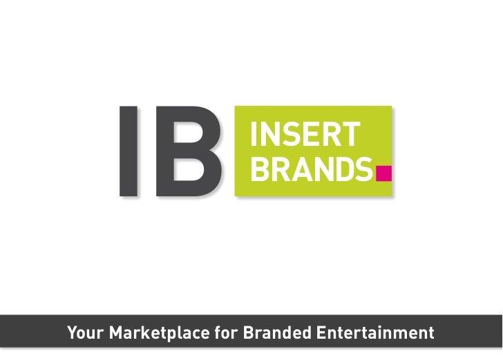 Firmenpräsentation Insertbrands - für Medienproduzenten (Branded Entertainment UG)