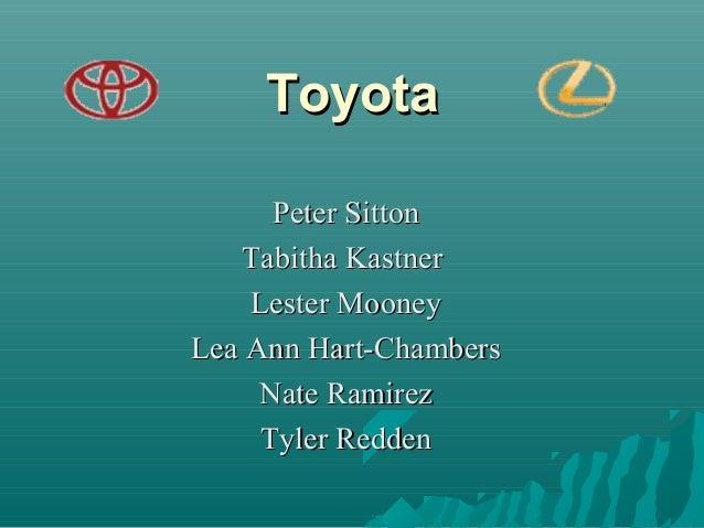 Toyota Peter Sitton Tabitha Kastner Lester Mooney Lea Ann Hart-Chambers Nate Ramirez Tyler Redden