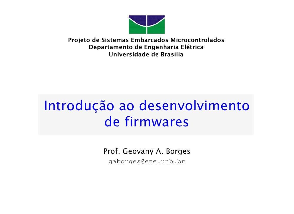 Projeto de Sistemas Embarcados Microcontrolados           Departamento de Engenharia Elétrica                  Universidad...