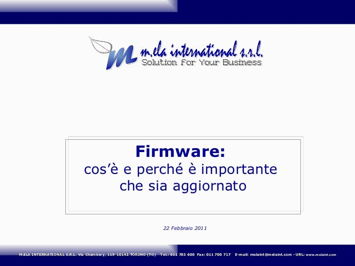 Firmware:  cos'è e perché è importante  che sia aggiornato 22 Febbraio 2011