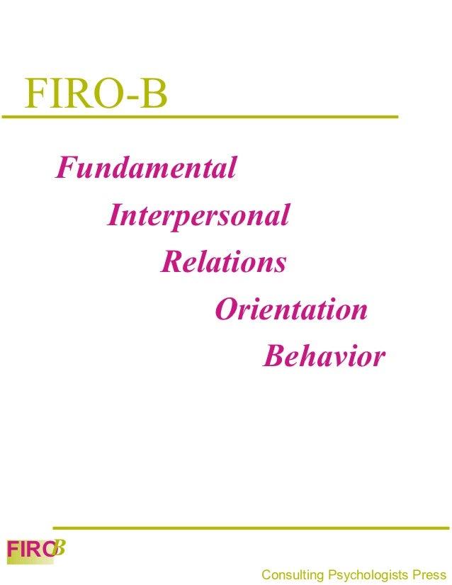 FIRO-B   Fundamental      Interpersonal          Relations              Orientation                 Behavior   BFIRO      ...