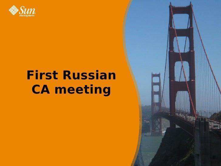 First  C A  Meeting