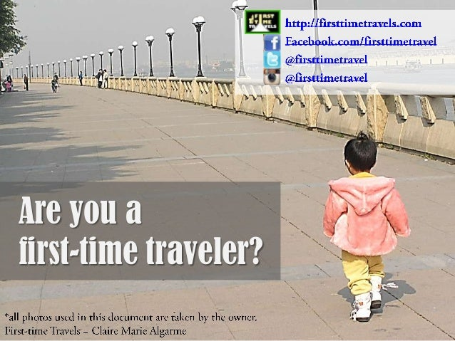 Are you a first-time traveler?