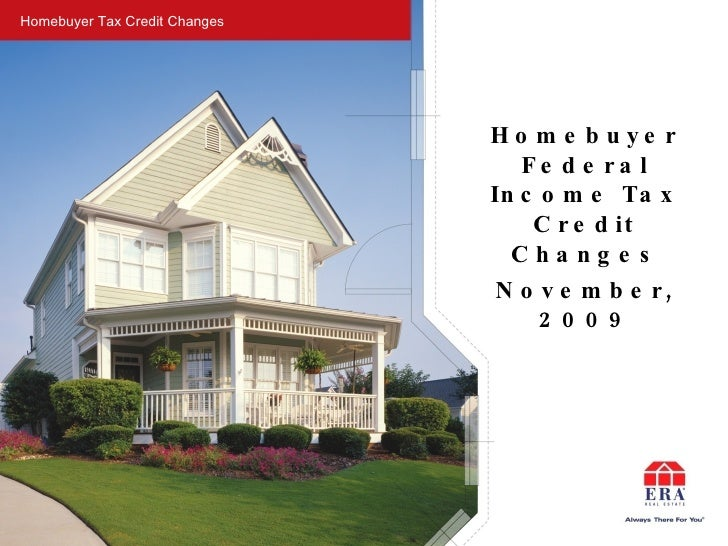 Homebuyer Tax Credit Changes - 11.11.09
