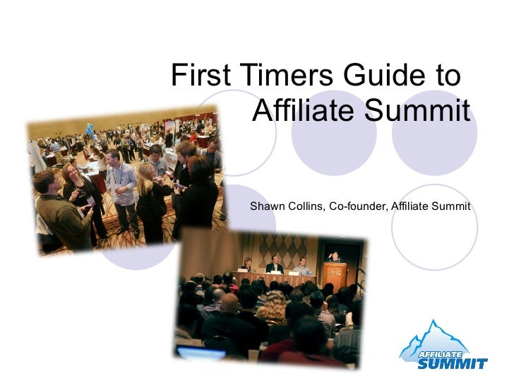 First Timers Guide for Affiliate Summit East 2009
