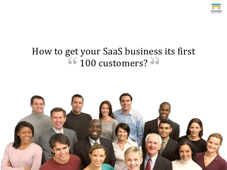 How to get your SaaS business its first 100 customers?<br />