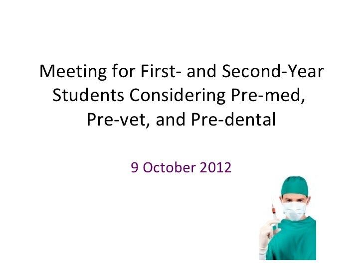 Health Professions: 2012 Fall Introduction to Pre-Med Meeting