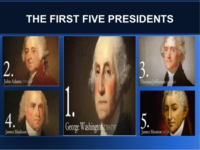 first 5 presidents