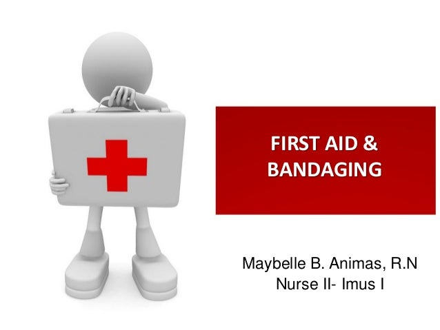 First aid & bandaging