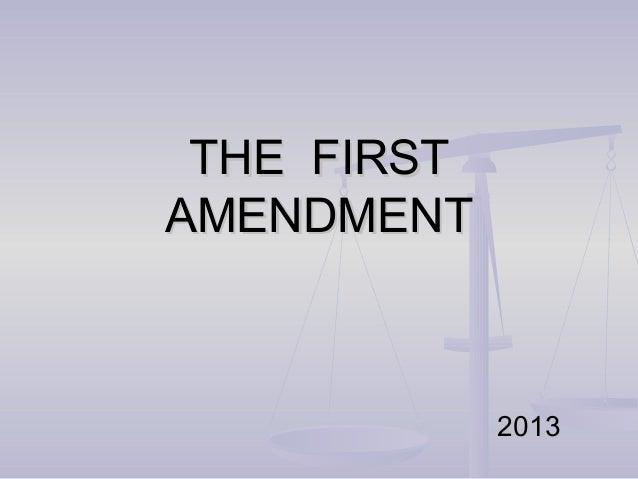 THE FIRSTAMENDMENT             2013