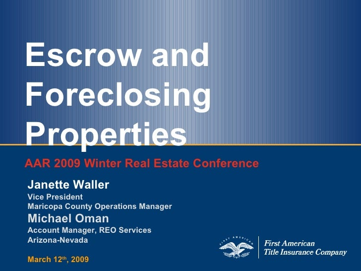 First American Title Aar Conference Escrow+Foreclosure