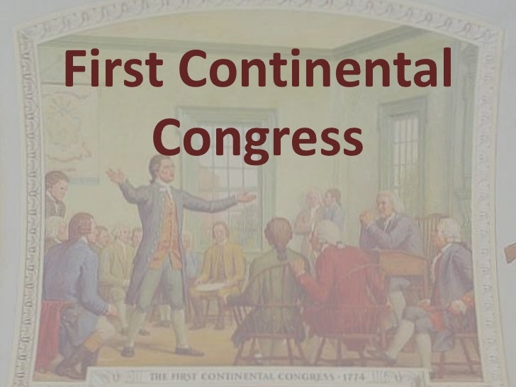 First and second continental congresses