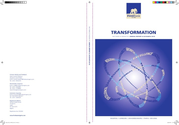 TRANSFORMATION   FIRST BANK OF NIGERIA PLC ANNUAL REPORT & ACCOUNTS 2010N I G E R I A | L O N D O N | J O H A N N E S B U ...