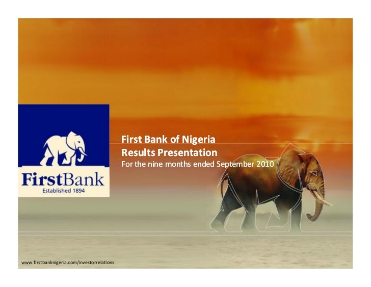 First Bank of Nigeria                                             Results Presentation                                    ...
