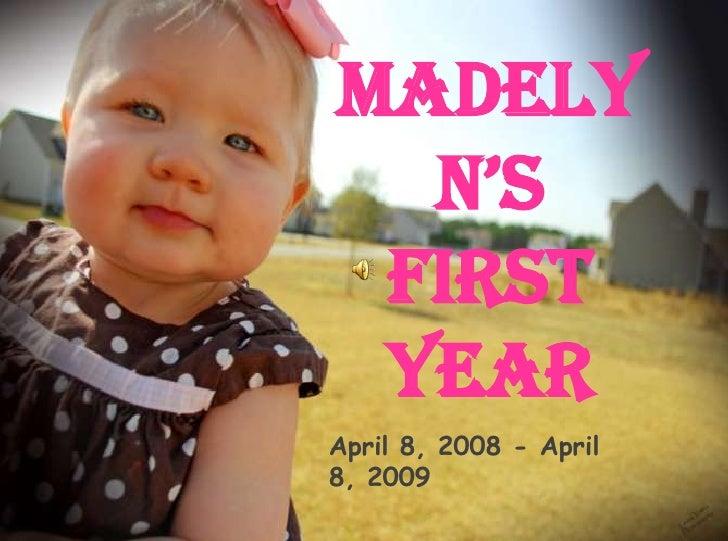 Mady's 1st Birthday Slideshow