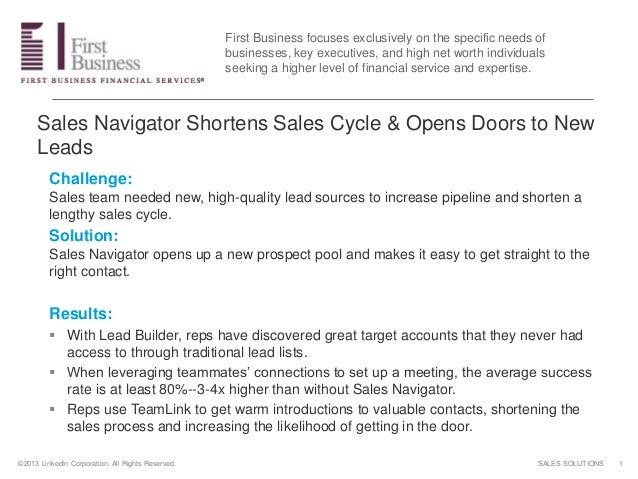 SALES SOLUTIONS©2013 LinkedIn Corporation. All Rights Reserved. Sales Navigator Shortens Sales Cycle & Opens Doors to New ...