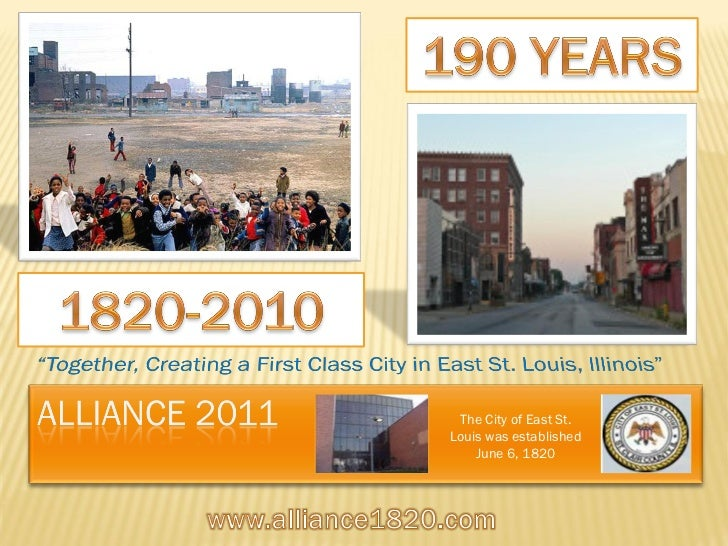 The City of East St.Louis was established    June 6, 1820