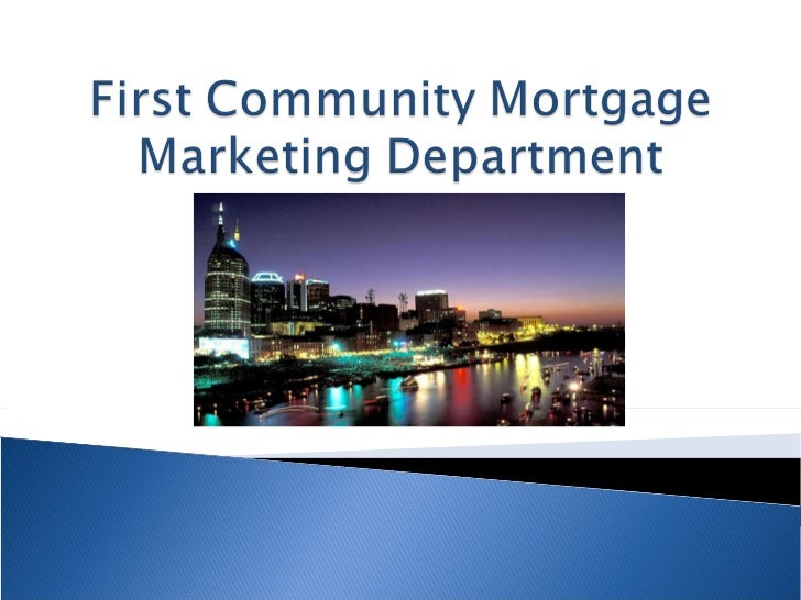 First community mortgage marketing department account executive