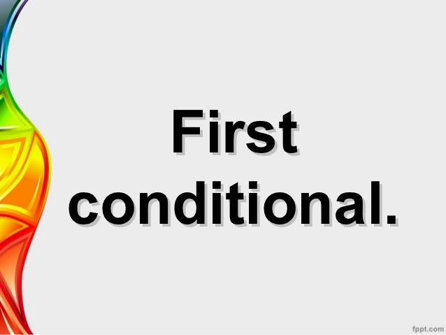 Firstconditional.