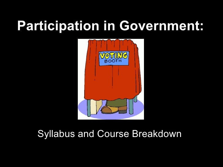 Participation in Government: Syllabus and Course Breakdown