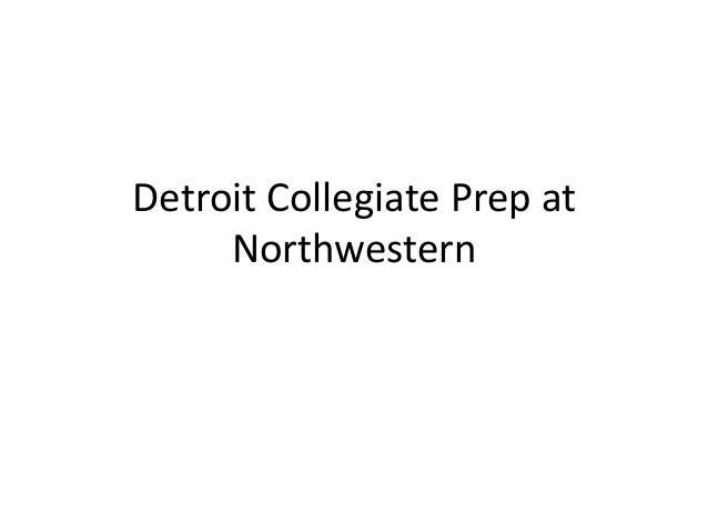 Detroit Collegiate Prep at Northwestern