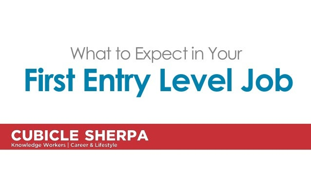 What to Expect at Your First Entry Level Job