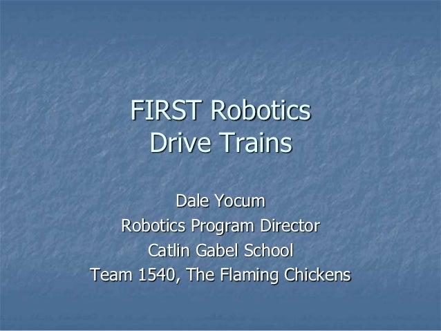 FIRSTFare 2012 Drive Trains