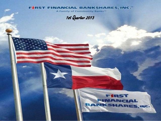 First Financial Bankshares presentation 1st qtr 2013