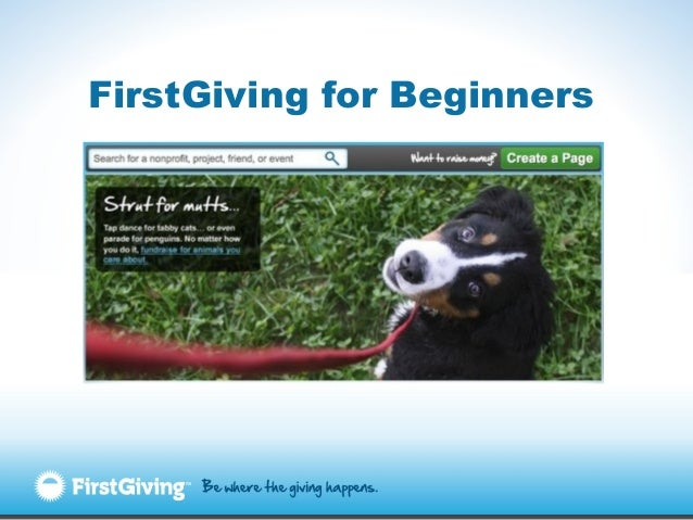 FirstGiving for Beginners (April 2013)