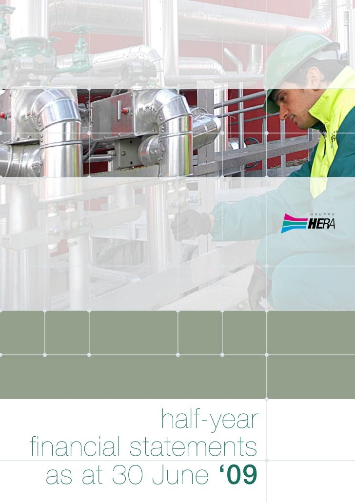 half-yearfinancial statements  as at 30 June '09