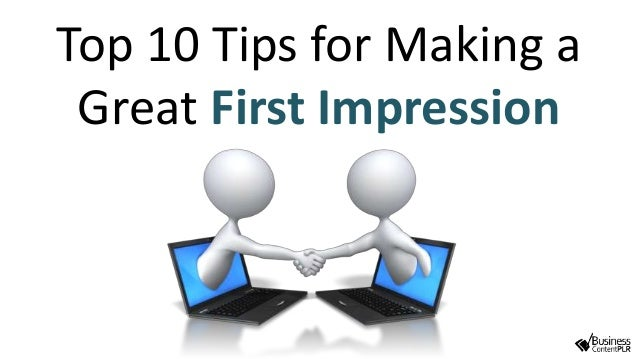 how to create a great first impression