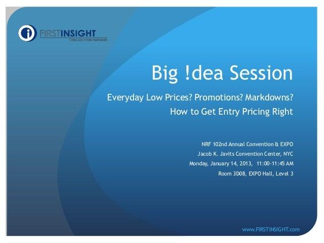 First Insight Big !dea Presentation