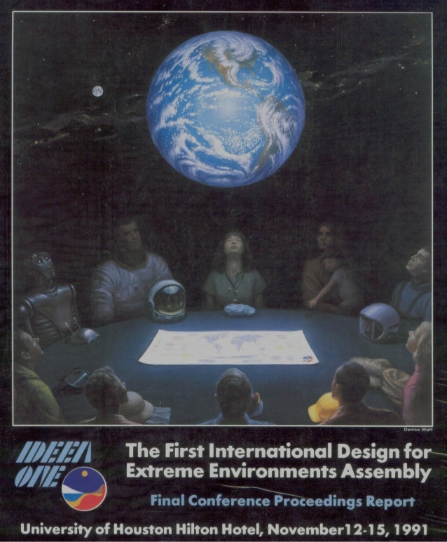 First international design for extreme environments assembly  Houston 1991