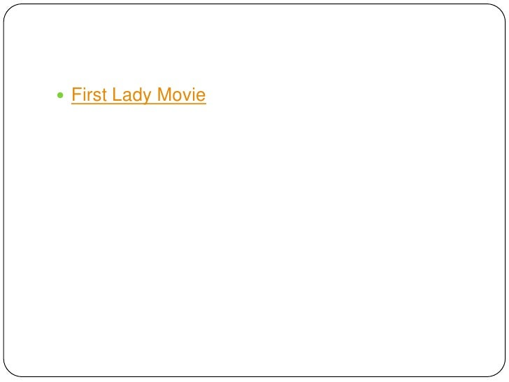 First Lady Movie<br />