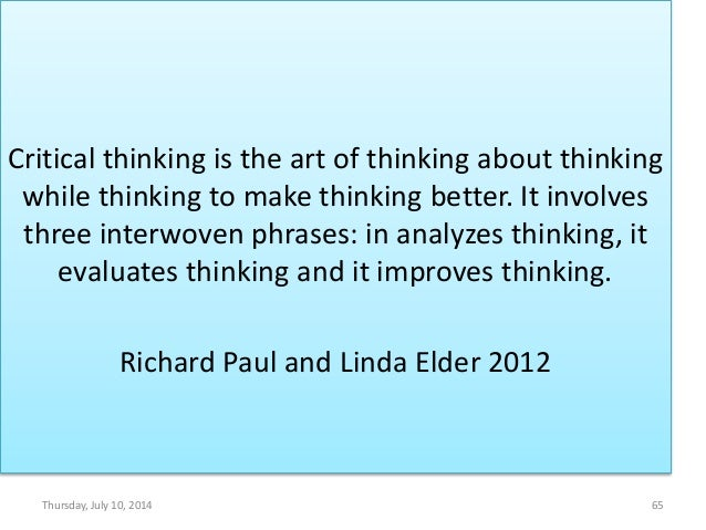 Paul elder critical thinking