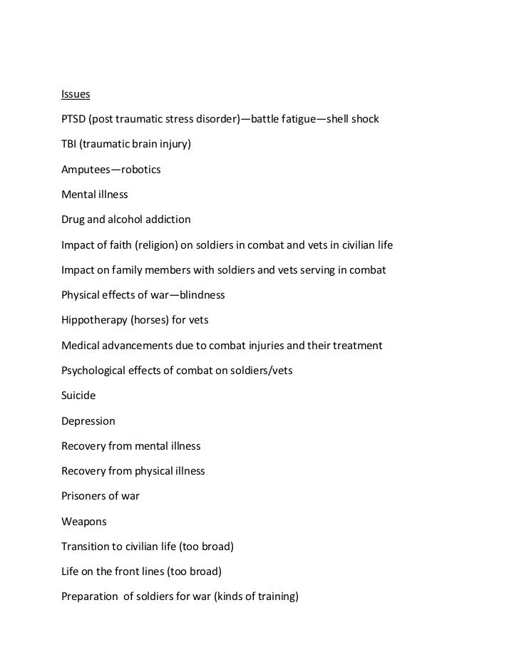 IssuesPTSD (post traumatic stress disorder)—battle fatigue—shell shockTBI (traumatic brain injury)Amputees—roboticsMental ...