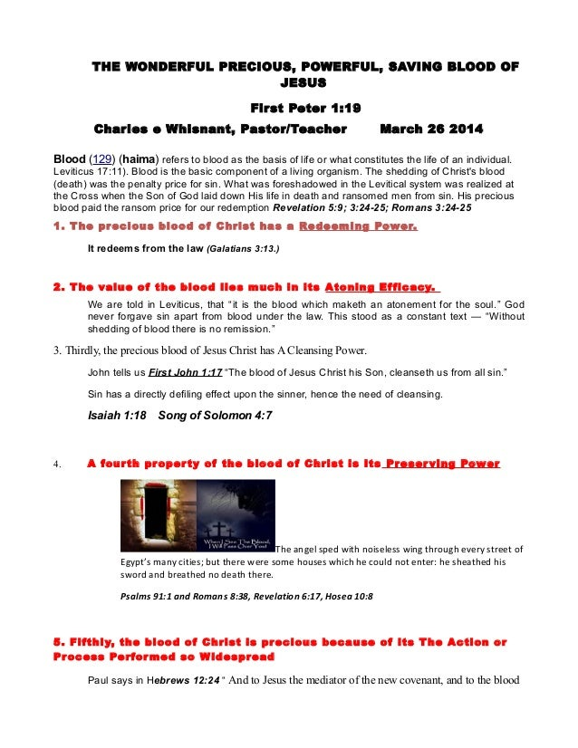 THE WONDERFUL PRECIOUS, POWERFUL, SAVING BLOOD OF JESUS First Peter 1:19 Charles e Whisnant, Pastor/Teacher March 26 2014 ...