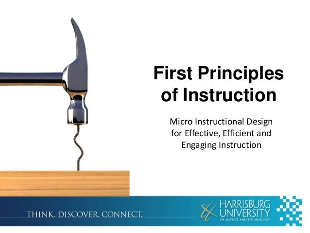 First Principlesof InstructionMicro Instructional Designfor Effective, Efficient andEngaging Instruction