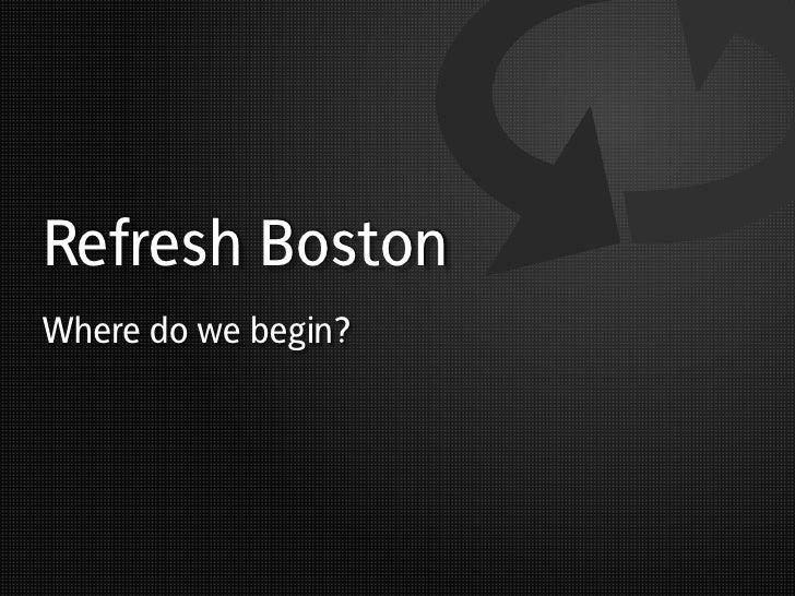 First Refresh Boston Meeting