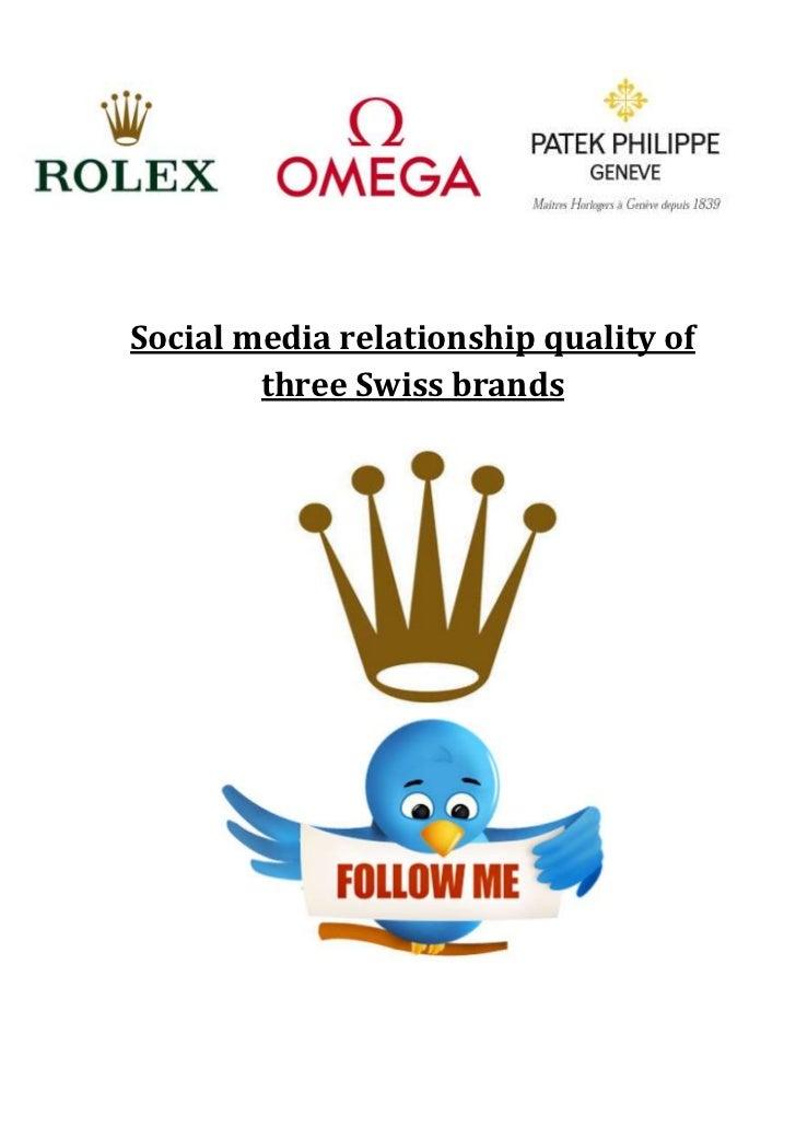 Social media relationship quality of        three Swiss brands